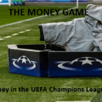 The Money Game – Prize money in Champions League 2011-19